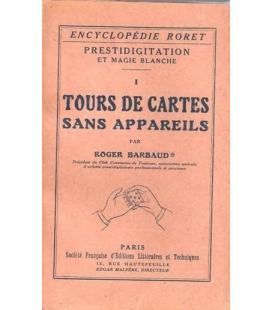 TOURS DE CARTES SANS APPAREILS/MAGICANTIC 1004