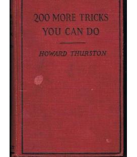 200 MORE TRICKS YOU CAN DO/HOWARD THURSTON/MAGICANTIC 5259