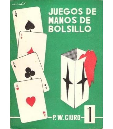 JUEGOS DE MANOS DE BOLSILLOMP.W. CIURO V I/MAGICANTIC 108