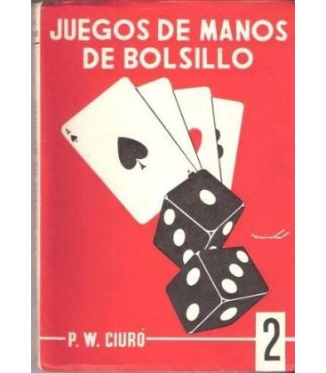 JUEGOS DE MANOS DE BOLSILLOMP.W. CIURO V II/MAGICANTIC 109