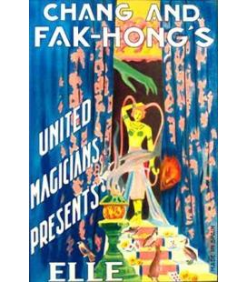"CHANG AND FAK-HONGS -UNITED MAGICIENS PRESENTS ""ELLE""/MAGICANTIC"