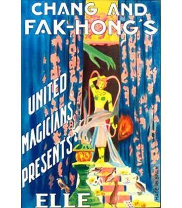 "CHANG AND FAK-HONGS -UNITED MAGICIENS PRESENTS ""ELLE""/MAGICANTIC"