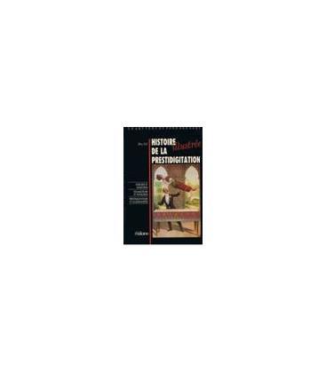 HISTOIRE DE LA PRESTIDIGITATION/MAX DIF/MAGICANTIC/F/1001