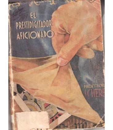 EL PRESTIDIGITADOR AFICIONADO/MAGICANTIC/62