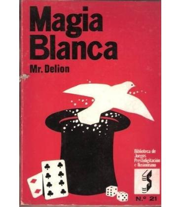 MAGIA BLANCA MR. DELION/MAGICANTIC/84