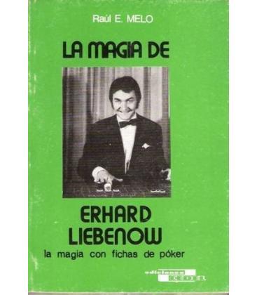 LA MAGIA DE ERHARD LIEBENOW/R.E.MELO/MAGICANTIC/87