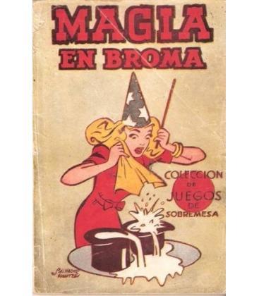 MAGIA EN BROMA/CLAUDINET/MAGICANTIC/96