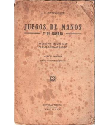 JUEGOS DE MANOS Y DE BARAJA/J.K.SPITZMULLER/MAGICANTIC/105