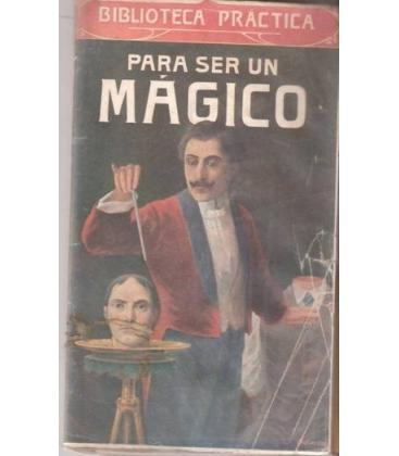 PARA SER UN MAGICO/BIBLIOTECA PRACTICA/,MAGICANTIC/110