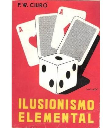 ILUSIONISMO ELEMENTAL P.W.CIURO/MAGICANTIC /226