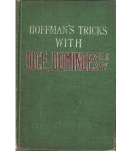 HOFFMANS TRICKS WITH DICE DOMINOES,ETC/MAGICANTIC/5037