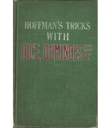 HOFFMANS TRICKS WITH DICE DOMINOES,ETC/MAGICANTIC/5037