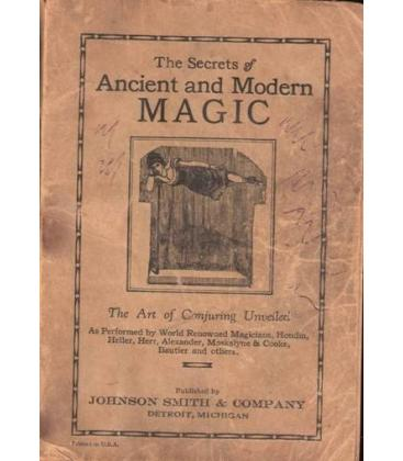 THE SECRETS OF ANCIENT AND MODERN MAGIC/MAGICANTIC*5044