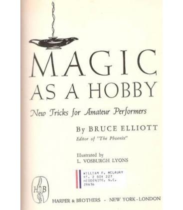 MAGIC AS A HOBBY/BRUCE ELLIOTT/MAGICANTIC/5055