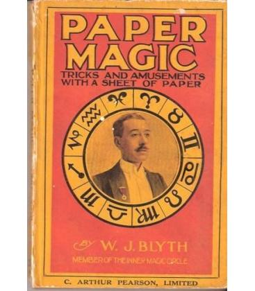 PAPER MAGIC BY W.J.BLYTH/TRICKS AND AMUSEMENTS/MAGI/5070