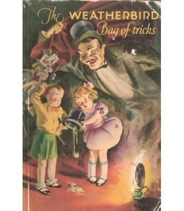 THE WEATHERBIRD BAG OF TRICKS/MAGICANTIC 5082