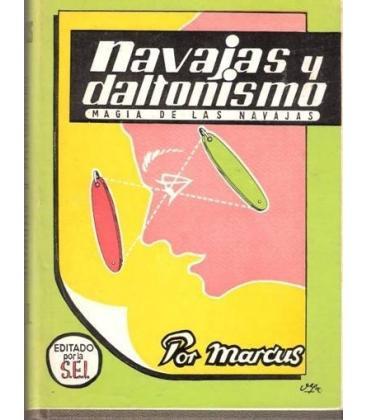 NAVAJAS Y DALTONISMO Nº1 AUTOGRAFIADO/MAGICANTIC/124