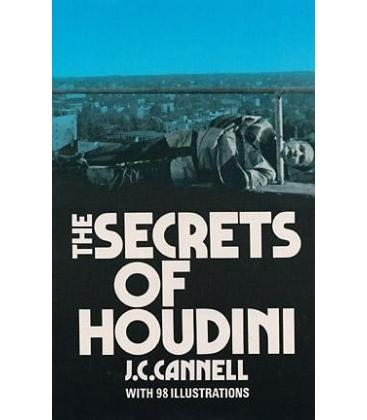The Secrets of Houdini by J.C. Cannell/Magicantic/5092