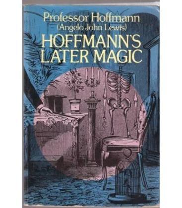 HOFFMAN`S LATER MAGIC/MAGICANTIC 5105
