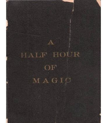 A HALF HOUR OF MAGIC/MAGICANTIC 5130