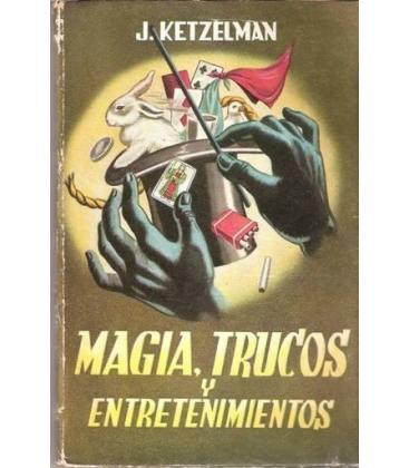 MAGIA TRUCOS Y ENTRETENIMIENTOS/J. KETZELMAN/MAGICANTIC/130
