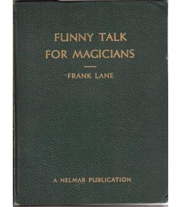 FUNNY TALK FOR MAGICIANS/FRANK LANE/MAGICANTIC/5132