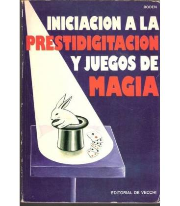 INICIACION A LA PRESTIDIGITACION/MAGICANTIC 164
