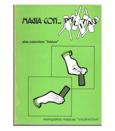 MAGIA CON PALITAS/ALDO COLOMBINI/MAGICANTIC/181