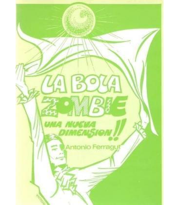 LA BOLA ZOMBIE DE A, FERRAGUT/MAGICANTIC 185
