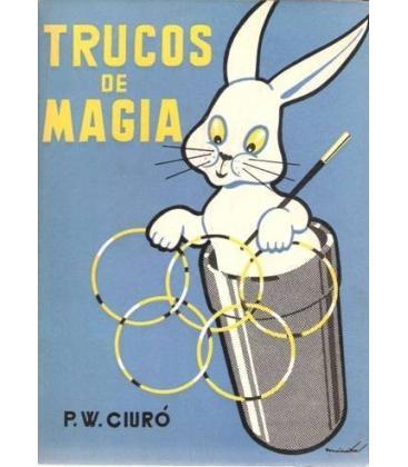 TRUCOS DE MAGIA P.W.CIURO