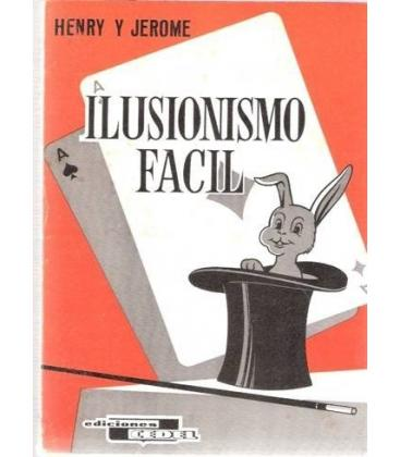 ILUSIONISMO FACIL /HENRY Y JEROME/MAGICANTIC/193