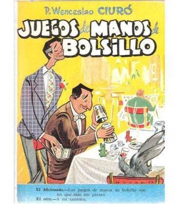 JUEGOS DE MANOS DE BOLSILLO P.W.CIURO/MAGICANTIC/195