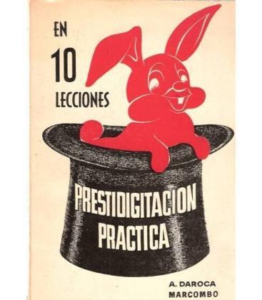 EN 10 LECCIONES PRESTIDIGITACION PRACTICA/MAGICANTIC/199