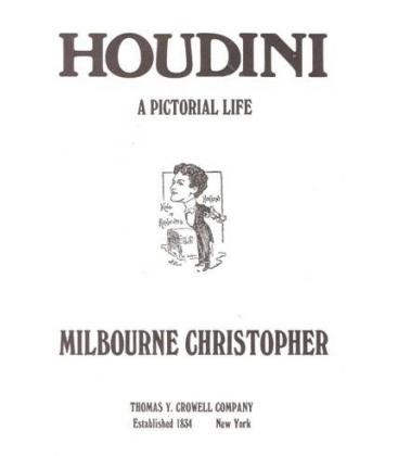 HOUDINI A PICTORIAL LIFE/MAGICANTIC/5140