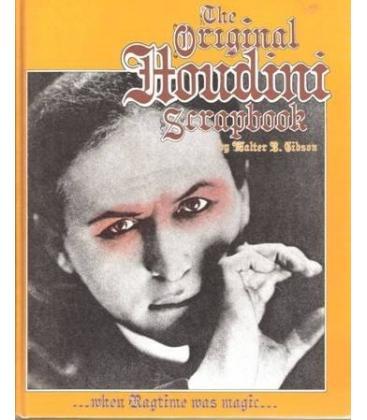 THE ORIGINAL HOUDINI/SCRAPBOOK/W.B.GIBSON/MAGICANTIC 5147