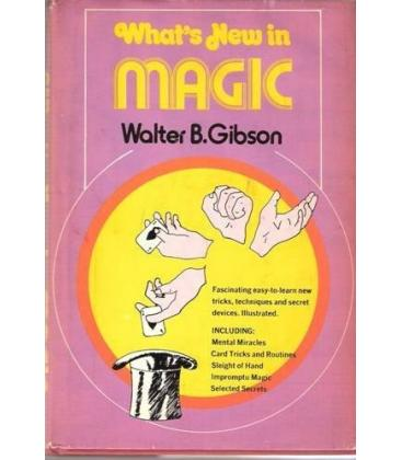 WHAT`S NEW IN MAGIC/W. B. GIBSON/MAGICANTIC/5158