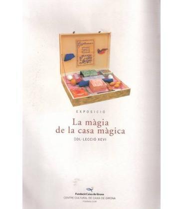 PROGRAMA EXPOSICIO LA MAGIA DE LA CASA MAGICA/MAGICANTIC/K 89