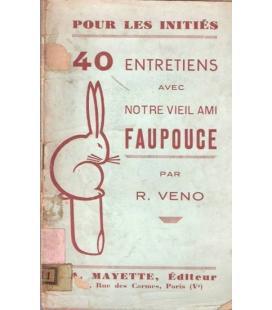 40 ENTRETIENS AVEC FAUPOUCE/R.VENO MAGICANTIC 1010