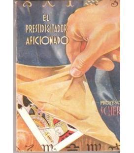 EL PRESTIDIGITADOR AFICIONADO/MAGICANTIC/Nº 62/2