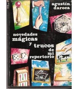 NOVEDADES MAGICAS Y TRUCOS DE MI REPERTORIO/MAGICANTIC 244