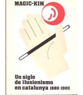 UN SIGLO DE ILUSIONISMO EN CATALUNYA/MAGICANTIC/245