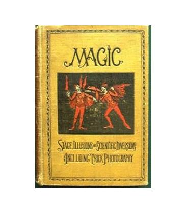 Magic: Stage Illusions and Scientific DiversionsSampson Low, Marston and Company/magicantic/5245