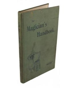 The Magician's Handbook. Selbit inscribed to Downs/MAGICANTIC/5246