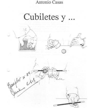 CUBILETES Y.....ANTONIO CASAS