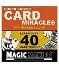 SUPER SUBTLE CARD MIRACLES By SIMON LOVELL